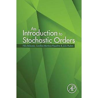 Une Introduction aux ordres stochastiques de Belzunce & Felix