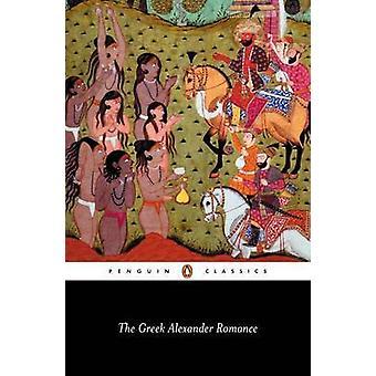 Die griechischen Alexanderromans von Richard Stoneman
