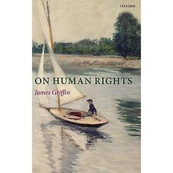 On Human Rights by Griffin & James