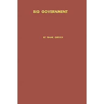 Gran gobierno el significado y el propósito del informe de la Comisión Hoover por Gervasi y Frank