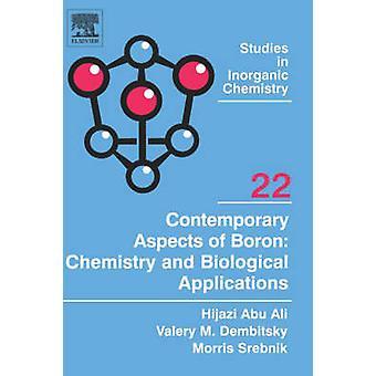 Moderne Aspekte der Bor-Chemie und biologische Anwendungen von Srebnik & Morris