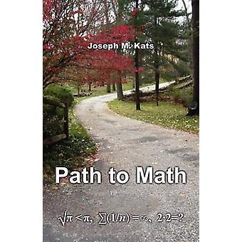 Chemin d'accès au Math par Kats & Joseph M.