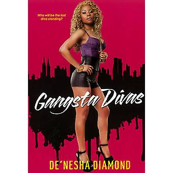Gangsta Divas by Diamond & Denesha