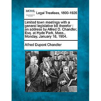 一般的な立法制限タウンミーティング法案そのマサチューセッツ州ハイドパークでアルフレッド ・ d. チャンドラーせんせい挨拶月曜日 1904 年 1 月 18 日。チャンドラー ・ アルフレッド ・ デュポンによって