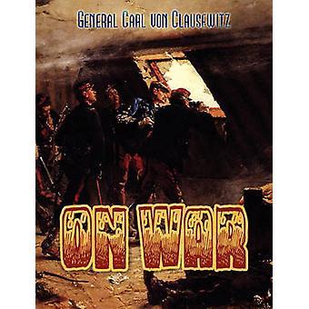Over oorlog door Von Clausewitz & Carl