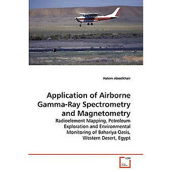 APPLICATION OF AIRBORNE GEOPHYSICAL             SURVEY DATA by Aboelkhair & Hatem