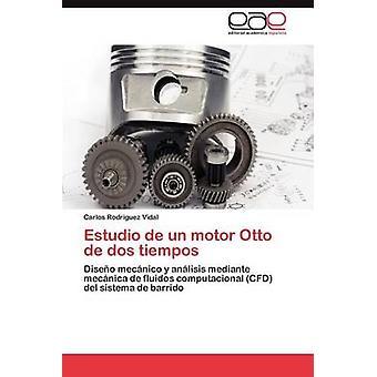 Estudio de Un Motor Otto de DOS Tiempos by Rodr Guez Vidal & Carlos