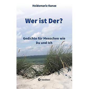 Wer ist Der by Kunze & Heidemarie