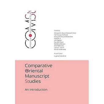 Comparative Oriental Manuscript Studies by Bausi & Alessandro
