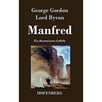 Manfred av Byron & George Gordon Herren