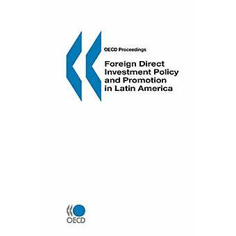 OECD sagen direkte udenlandske investeringspolitik og fremme i Latinamerika af OECD. Udgivet af OECD Publishing