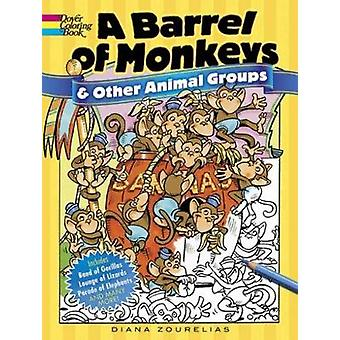 A Barrel of Monkeys and Other Animal Groups by Diana Zourelias - 9780