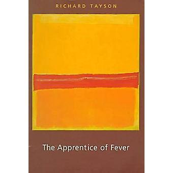 The Apprentice of Fever by Richard Tayson - 9780873386159 Book