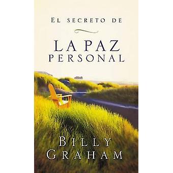 El Secreto de La Paz Personal by Billy Graham - 9780881137866 Book