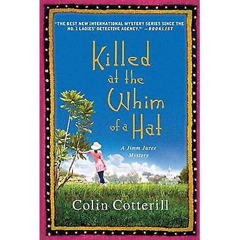 Killed at the Whim of a Hat by Colin Cotterill - 9781250008305 Book