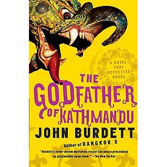The Godfather of Kathmandu - A Royal Thai Detective Novel (4) by John