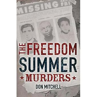 The Freedom Summer Murders by Don Mitchell - 9781338115895 Book