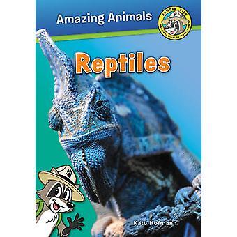 Ranger Rick - Reptiles by Kate Hofmann - 9781630762025 Book