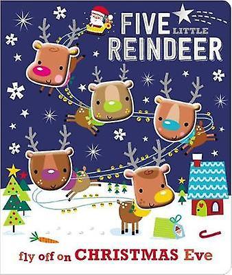 Board Book Five Little Reindeer by Make Believe Ideas Ltd - 978178692