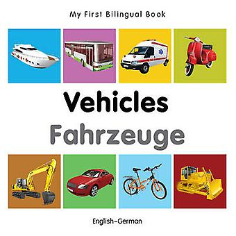 My First Bilingual Book - Vehicles by Milet - 9781840599275 Book