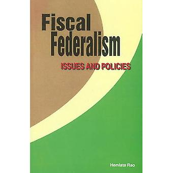Fiscal Federalism - Issues & Policies by Hemlata Rao - 9788177081022 B