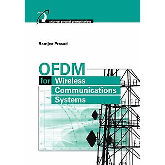 OFDM for Wireless Communications Systems by Prasad & Ramjee