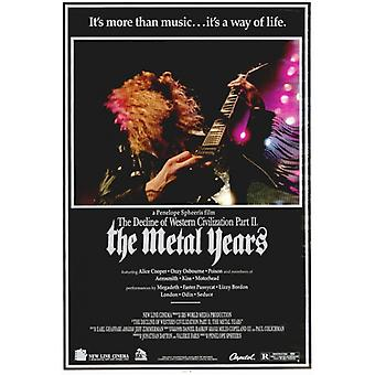Untergang der westlichen Zivilisation 2 Metall Jahre Film-Plakat-Druck (27 x 40)