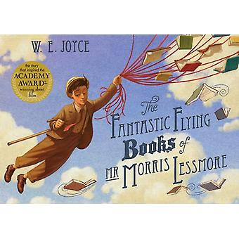 Fantastic Flying Books of Mr Morris Lessmore (Paperback) by Joyce William
