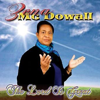 Zena McDowall - Lord Is Great [CD] USA import