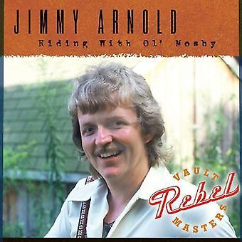 Jimmy Arnold - ridning med OL ' Mosby [CD] USA import