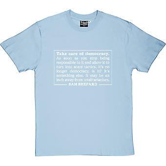 Take Care Of Democracy Men's T-Shirt