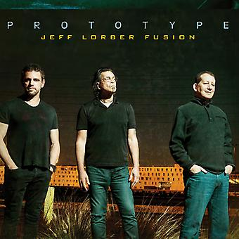 Jeff Lorber Fusion - Prototype [CD] USA import