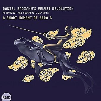 Daniel Erdmann fløjlsrevolutionen - korte øjeblik af nul G [CD] USA import