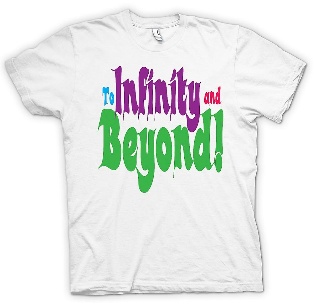 Heren T-shirt-om Infinity And Beyond! -Grappig citaat