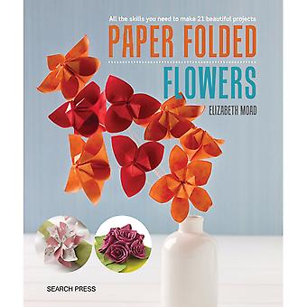 Search Press Books-Paper Folded Flowers