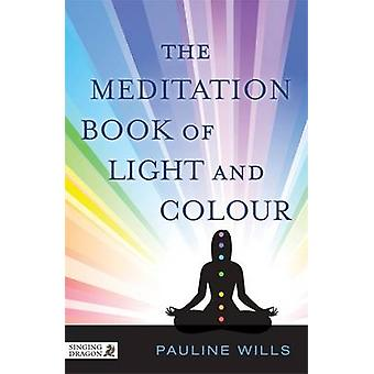 Meditation Book of Light and Colour par Pauline Wills
