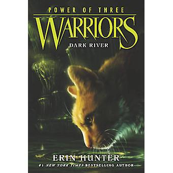 Dark River by Erin Hunter - 9780062367099 Book
