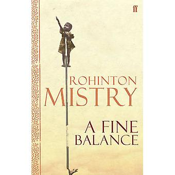 A Fine Balance (Main) by Rohinton Mistry - 9780571230587 Book