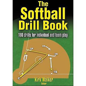 Le livre de forage de Softball par Kirk Walker - livre 9780736060707