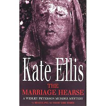 The Marriage Hearse by Kate Ellis - 9780749937027 Book