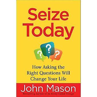 Cogliere oggi - come fare il diritto domande Will Change Your Life di