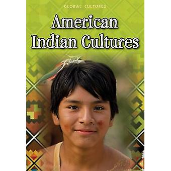 American Indian Cultures by Ann Weil - Charlotte Guillain - 978140624