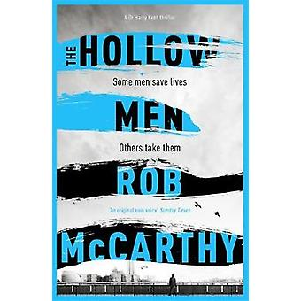 The Hollow Men by Rob McCarthy - 9781473617629 Book