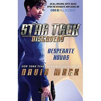 Star Trek - Discovery - Desperate Hours by David Mack - 9781501164576 B