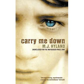 Carry Me Down by Maria Hyland - 9781841959061 Book