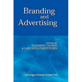 Branding and Advertising by Flemming Hansen - Lars Bech Christensen -