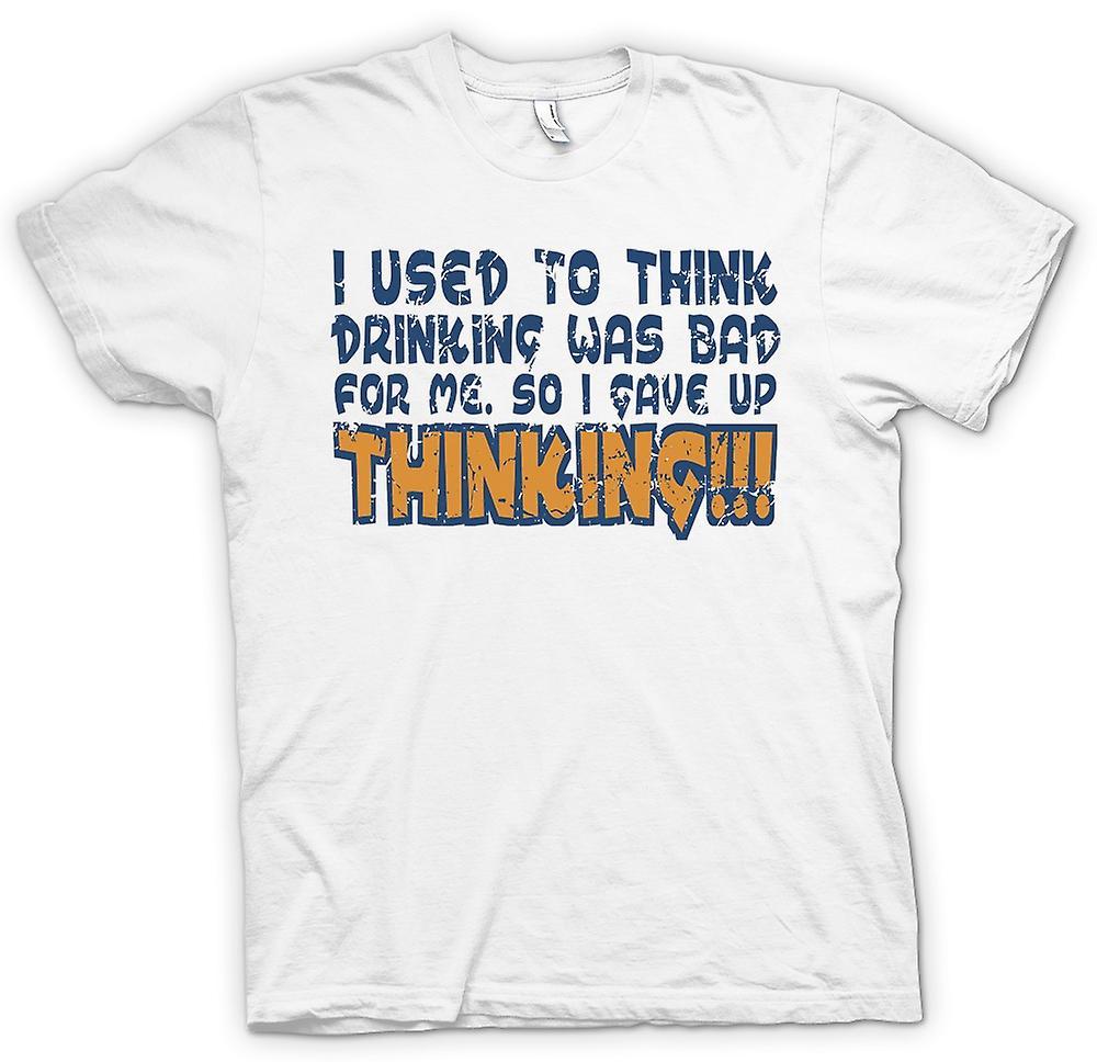 Camiseta para hombre - solía creo que beber era malo para mí, así que dejé de pensar