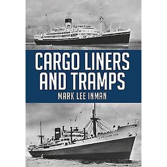 Cargo-Liner i włóczęgów przez Mark Lee Inman - 9781445673844 książki