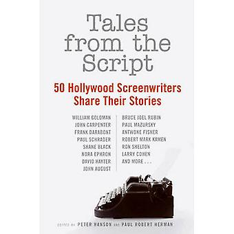 Tales from the Script by Peter Hanson & Paul Robert Herman
