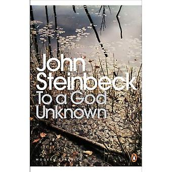 Zu einem Gott unbekannt (Penguin Modern Classics)